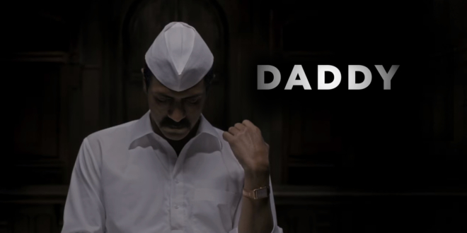 Arjun rampal daddy trailer out now
